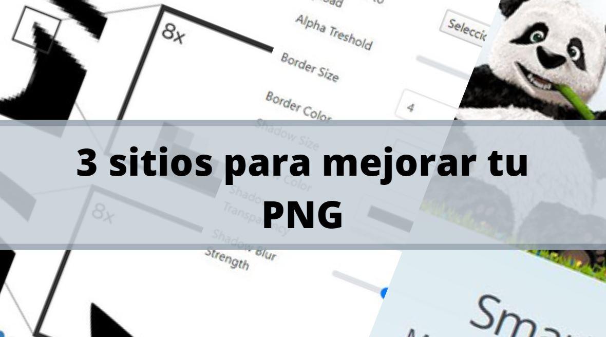 3 sitios para mejorar tu archivo PNG