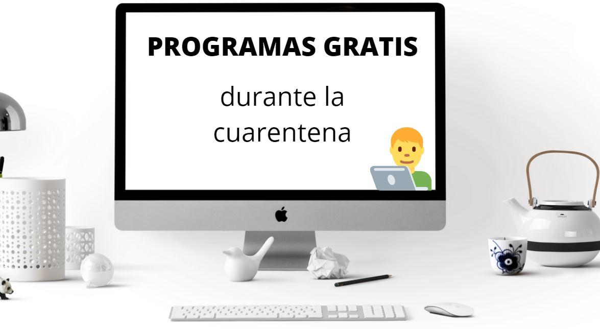 Los programas que se ofrecen gratis durante la crisis del coronavirus