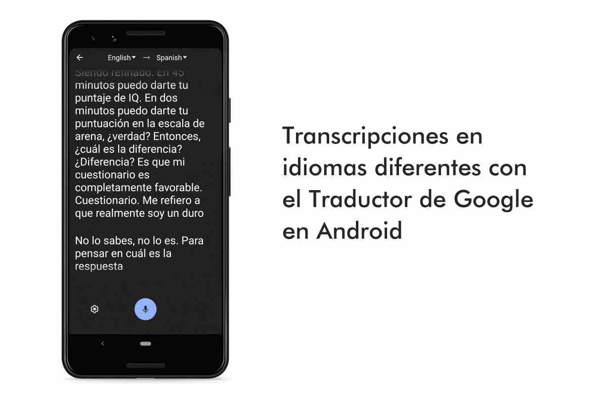 El traductor de Google nos permitirá tener transcripciones en distintos idiomas en Android