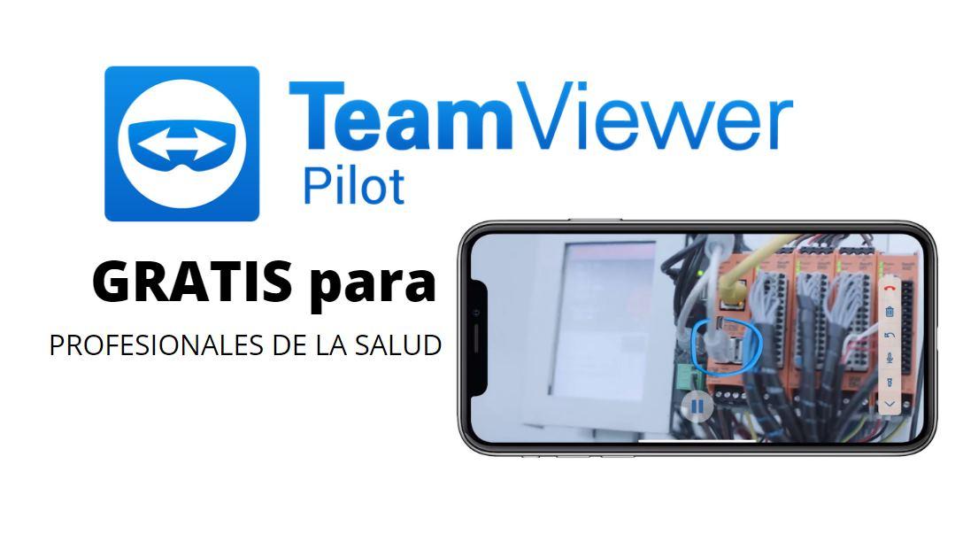TeamViewer ofrece gratis su Pilot, de realidad aumentada, para profesionales de la salud
