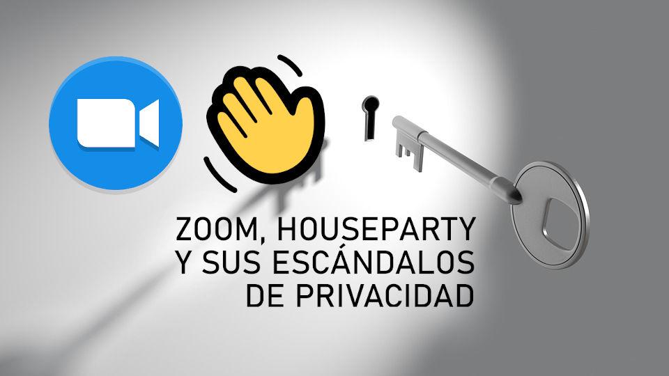 Los escándalos de privacidad de Houseparty y Zoom en detalle