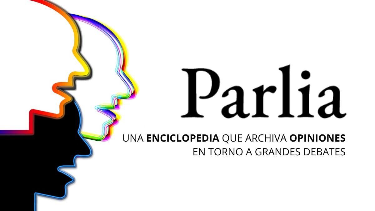 Parlia, la enciclopedia de los debates contemporáneos