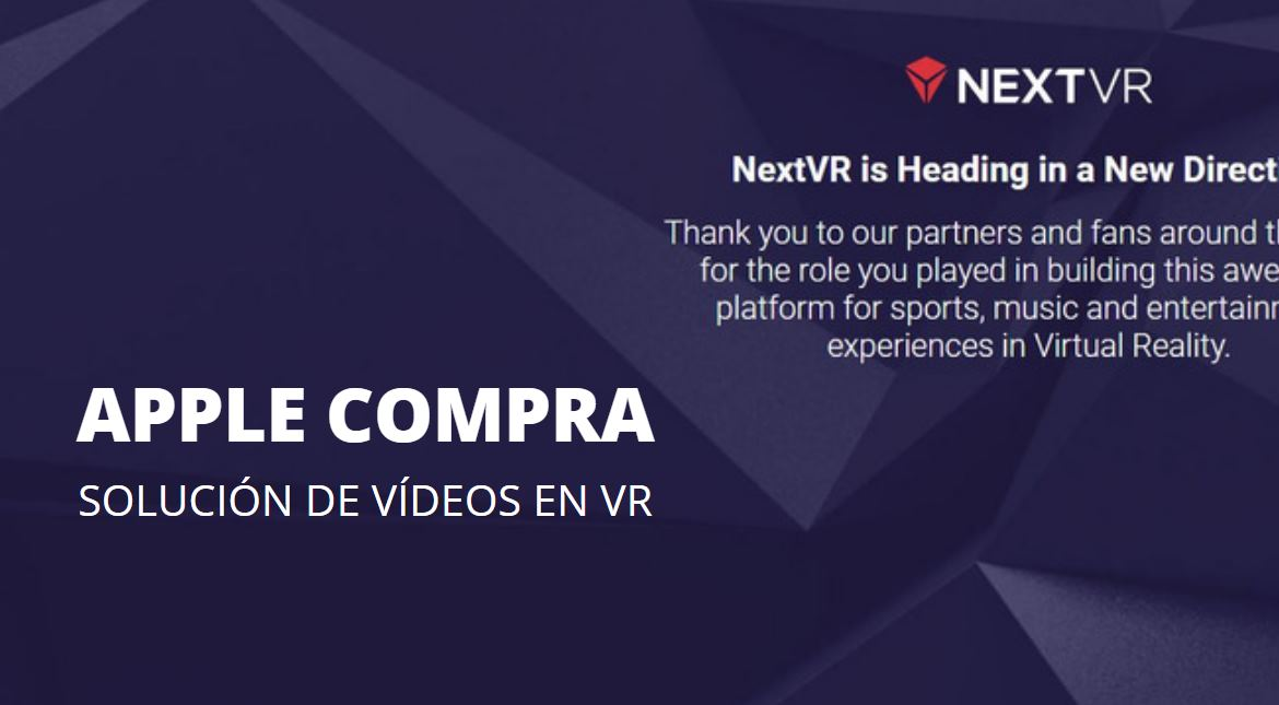 Apple compra NextVR, servicio de transmisión de video de realidad virtual