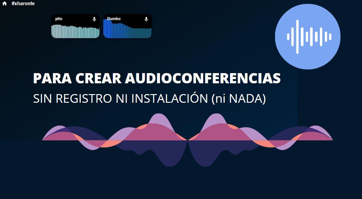 Una web para crear audioconferencias con muchas personas sin necesidad de registro