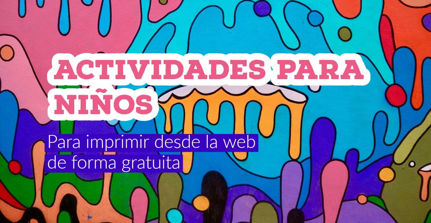 3 sitios web para imprimir actividades para tus hijos