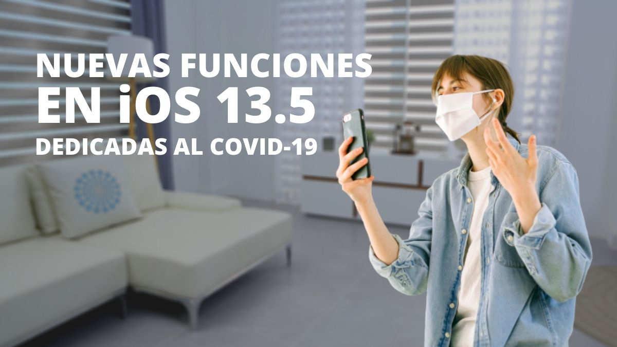 iOS 13.5 llega con nuevas funciones relacionadas con el COVID-19
