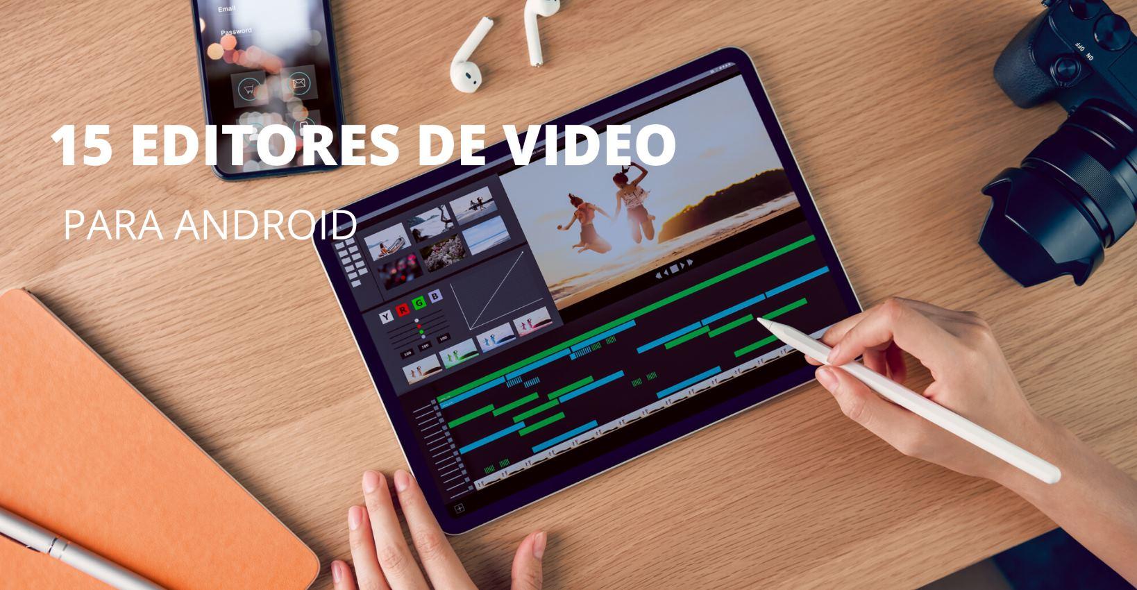 15 apps para hacer vídeos con fotos en Android