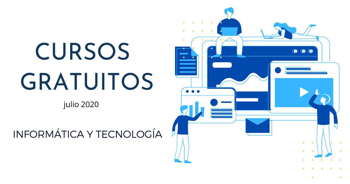 29 cursos gratis de tecnología para comenzar en julio
