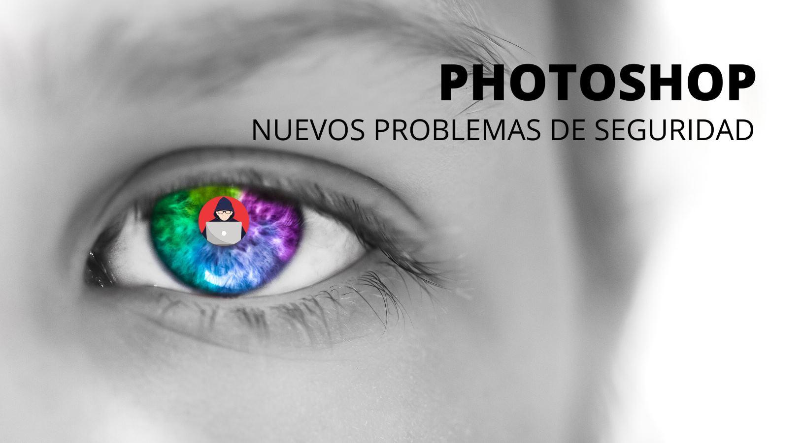 Problemas de seguridad en Photoshop, actualiza con el nuevo parche
