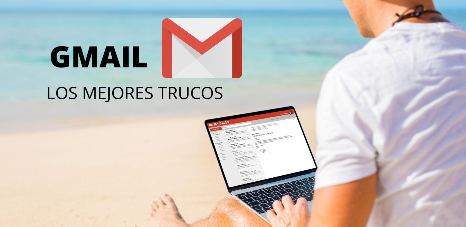 Estos son los mejores trucos de Gmail, para aprovecharlo al máximo