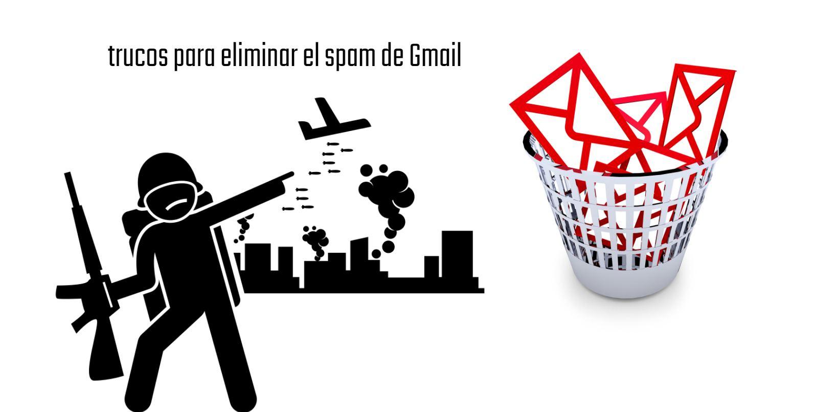 Cómo eliminar el Spam en Gmail