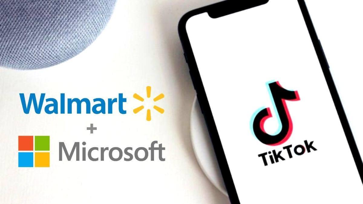 Walmart se uniría con Microsoft ante eventual compra de TikTok