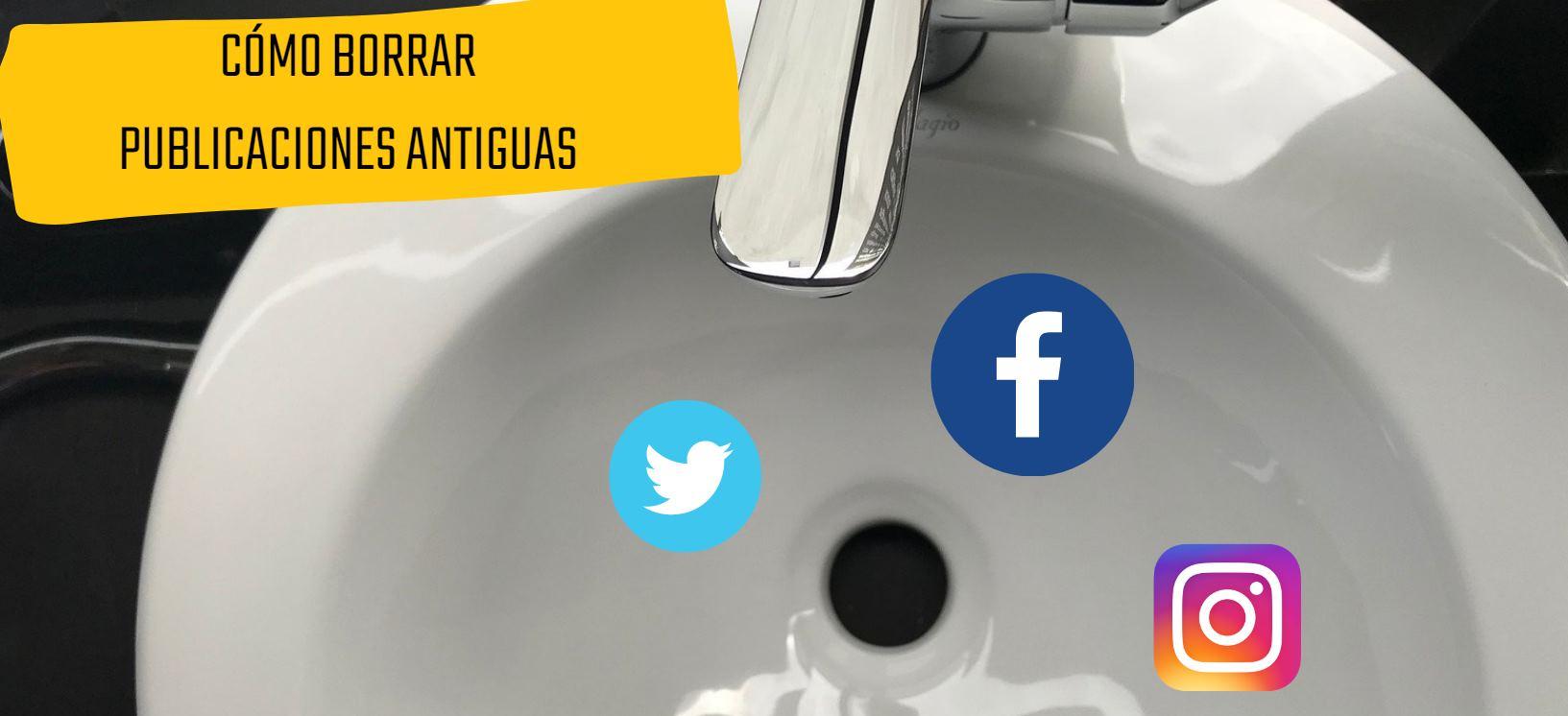 Cómo borrar nuestras publicaciones antiguas en Facebook, Instagram y Twitter