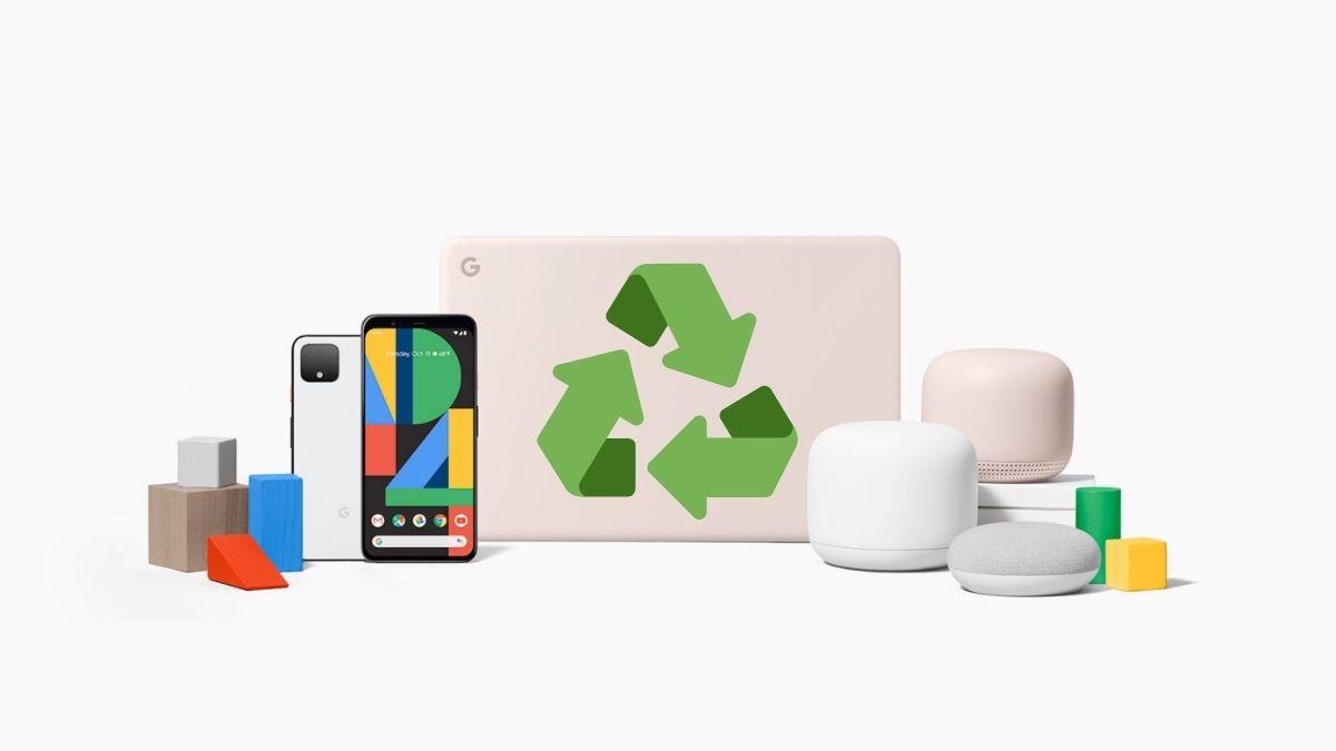 Google comenzará a fabricar sus nuevos dispositivos con material reciclado