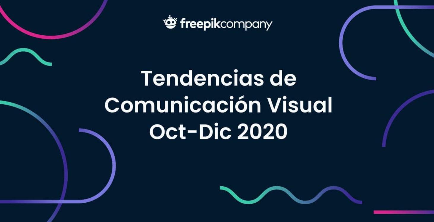 Tendencias de Comunicación Visual 2020 en una infografía