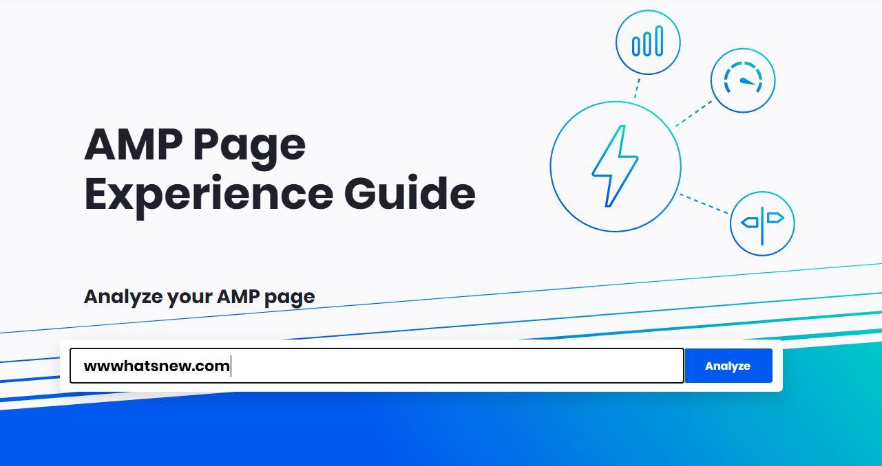 Guía de Experiencia de Página de AMP, herramienta de Google para mejorar las métricas de tu sitio web AMP