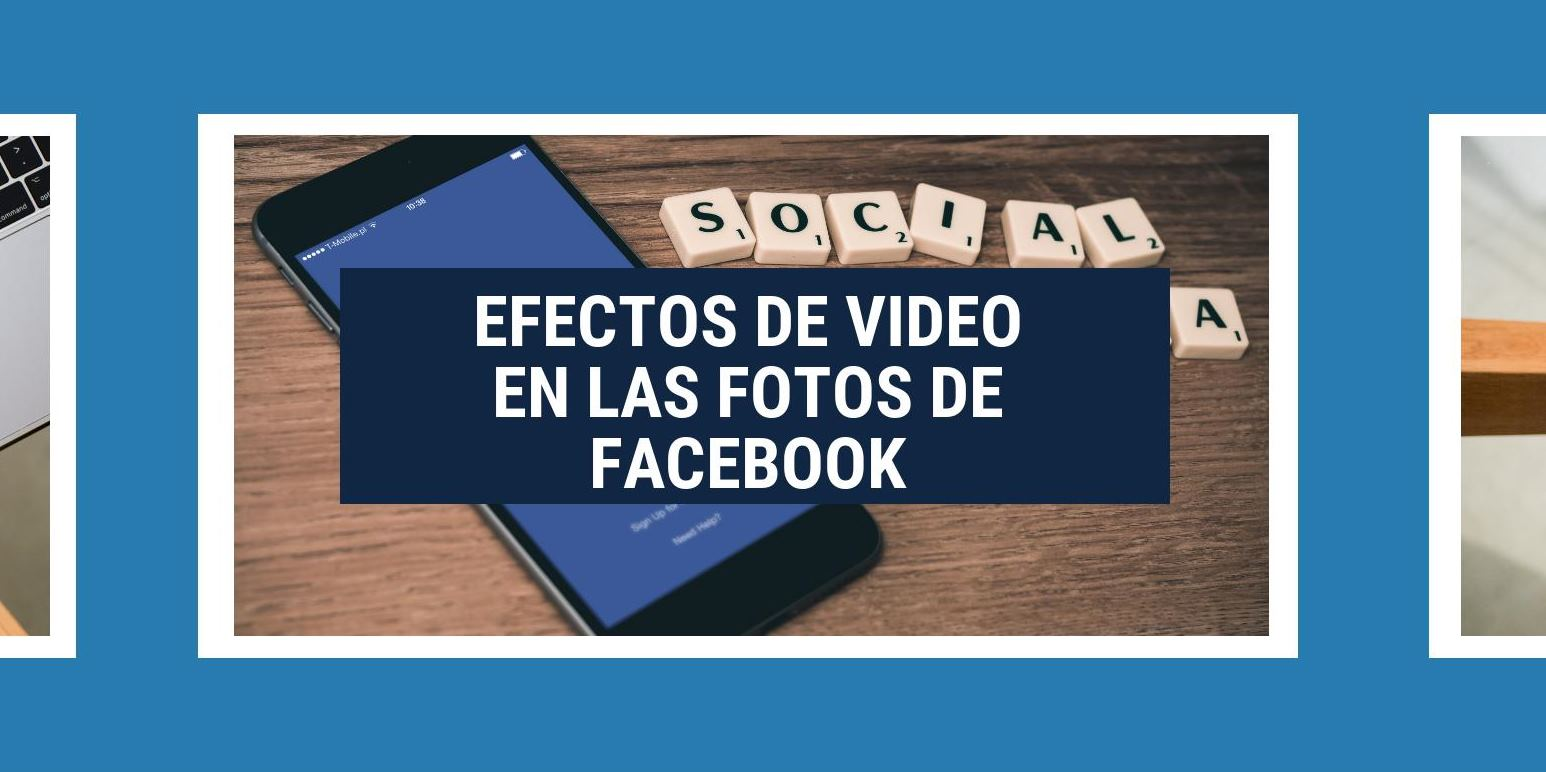 Facebook incluirá opciones para añadir movimiento en las fotos