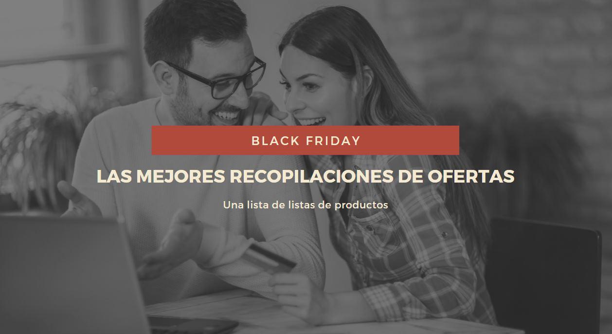 Las mejores recopilaciones de ofertas para Black Friday en Tecnología