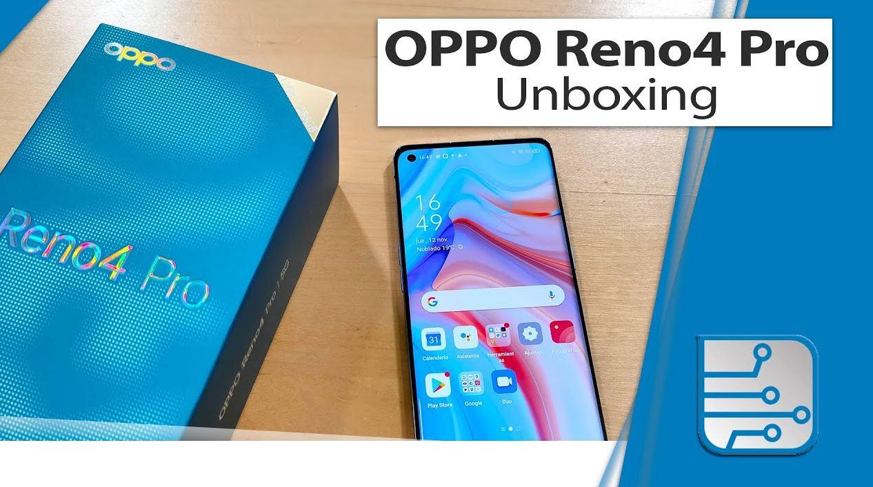 OPPO Reno4 Pro, unboxing y primeras impresiones