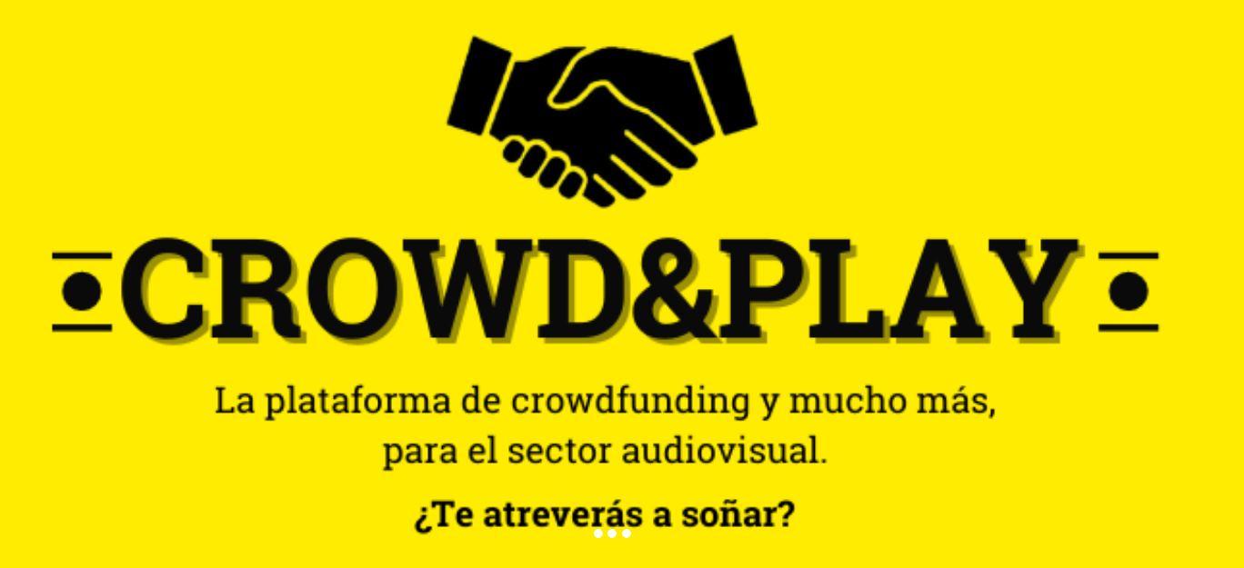 Crowd&Play, crowdfunding para cine y medios audiovisuales