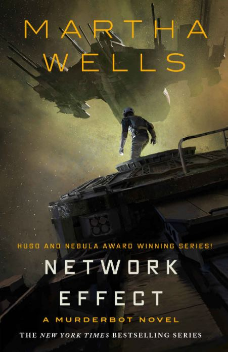 Network Effect A Murderbot Novel - Martha Wells