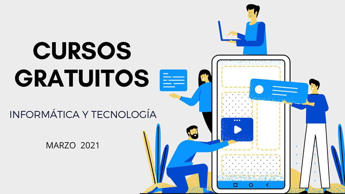 32 cursos gratuitos de tecnología para empezar en marzo