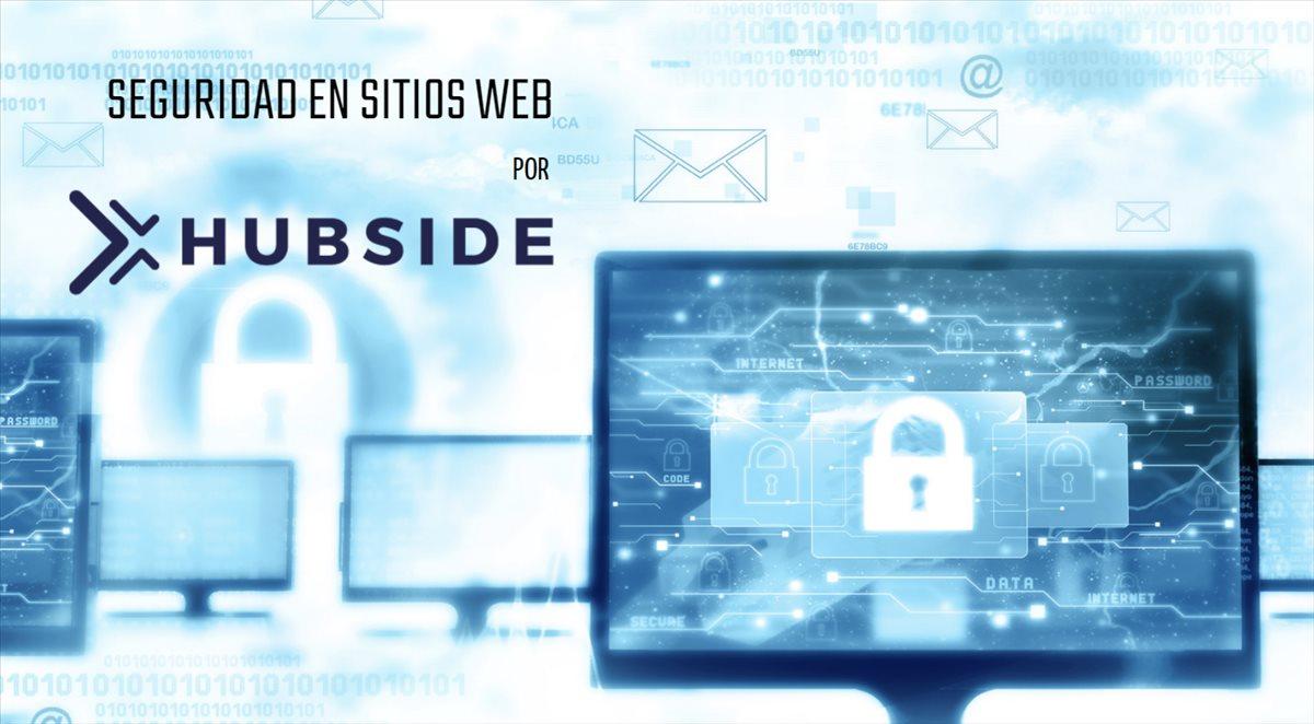 MANTENER UNA PÁGINA WEB SEGURA, CLAVE PARA LOGRAR VISIBILIDAD Y AUMENTAR LA CONFIANZA DE LOS VISITANTES