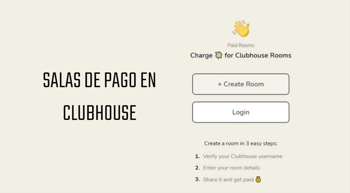 Cómo crear salas de pago en Clubhouse