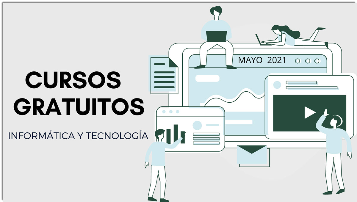25 cursos gratuitos de tecnología para comenzar en mayo