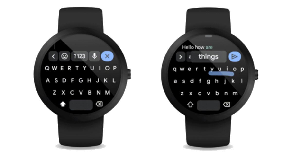 Google lleva su teclado Gboard a los relojes con Wear OS