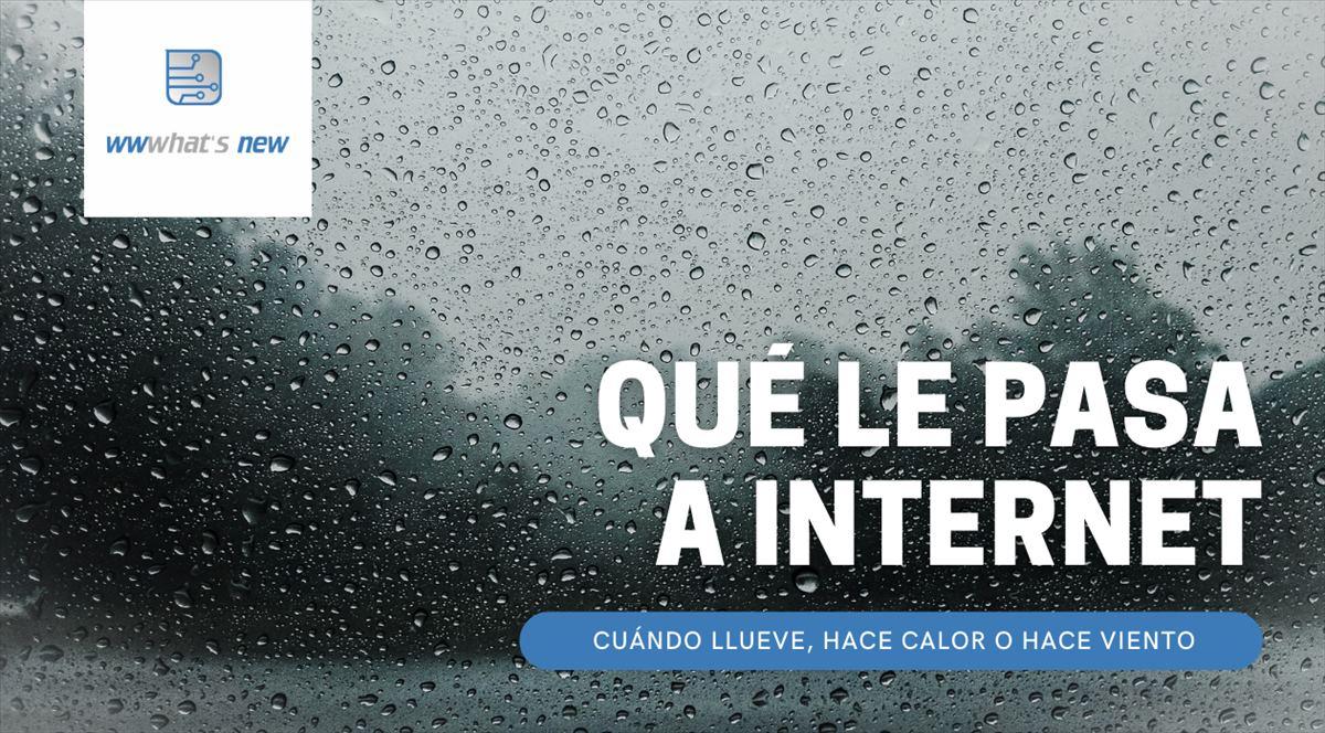 Cómo afecta el mal tiempo a tu conexión de Internet